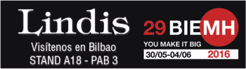 LINDIS WILL BE IN THE 29TH BIENNIAL OF MACHINERY AND TOOL OF BILBAO